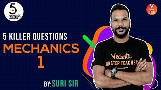 Mechanics #1 L-6   Killer 5 Questions   JEE Physics   JEE Main 2020   Suri Sir   Vedantu JEE screenshot 4