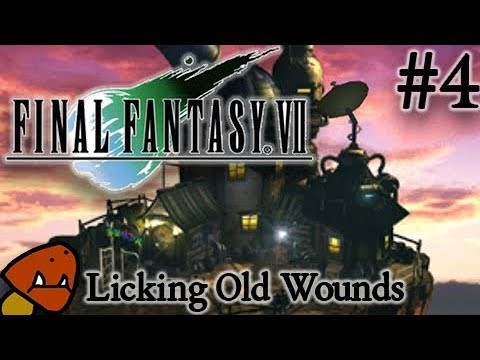 Licking Old Wounds - Final Fantasy 7 Part 4