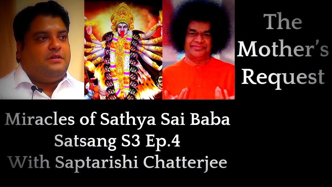 Shri Saptarishi Chatterjee | Satsang 3 Ep 4 | Miracles & Experiences of  Sathya Sai Baba