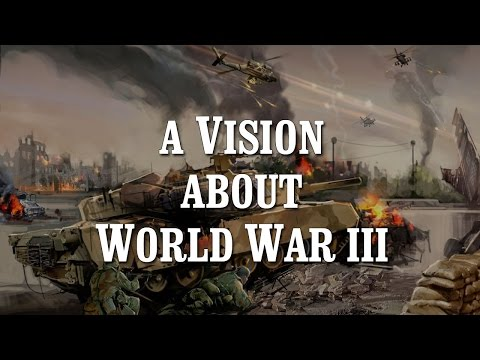 A Vision about World War III - John S. Torell