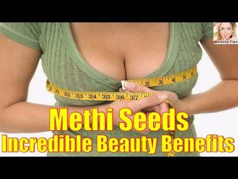 10 Incredible Health And Beauty Benefits Of Methi Seeds Also Known As Fenugreek Seeds