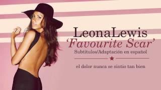 Leona Lewis - Favourite Scar (Subtitulos en Español)