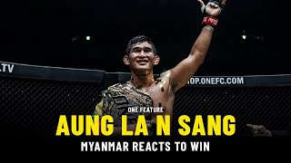 Myanmar Reacts To Aung La N Sang's Win   ONE Feature