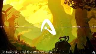 Lisa Miskovsky - Still Alive (Mike Wit Remix)