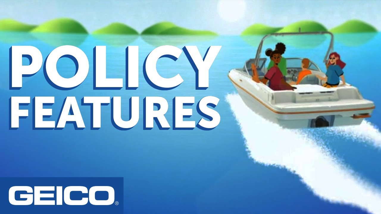 Coverage Cove: Boat Insurance Policy Features - GEICO Insurance