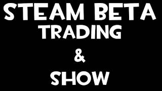 Steam Beta | Trading, Show and Inventory | Trade Team Fortress 2 Items for Games, etc!