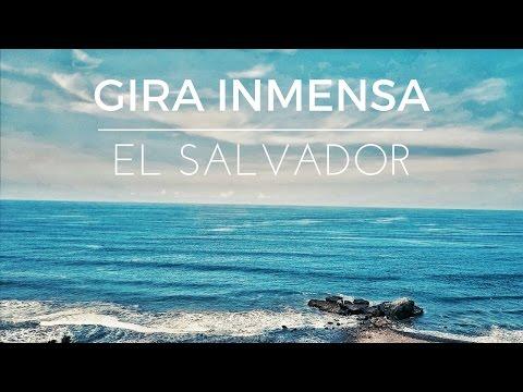 LA INMENSA - EL SALVADOR - TOUR 2017