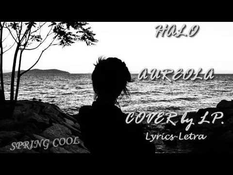 LP –HALO (COVER )  LETRA ESPAÑOL-INGLES  [ Lyrics ]