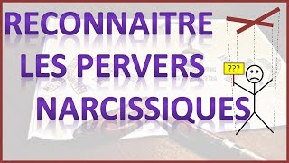 Pervers narcissique 1/3  - Comment l