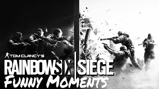 Rainbow Six Siege Funny Moments Episode 4