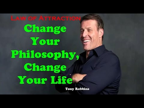 Tony Robbins - CHANGE YOUR PHILOSOPHY, CHANGE YOUR LIFE - Motivation For Success