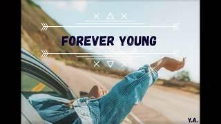 Youth group - forever young (lyrics+türkçe Çeviri)