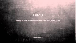 What does B8ZS mean