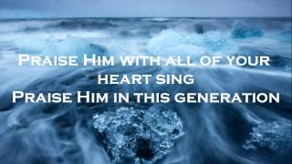 PRAISE HIM - CORNERSTONE - HILLSONG LIVE 2012 - (WITH LYRICS) {HD}