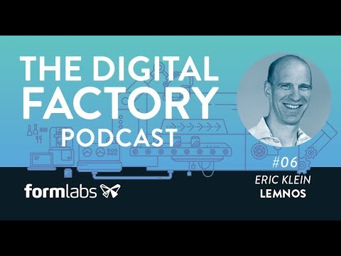 The Digital Factory Podcast #6: The Evolving Business of Hardware with Eric Klein