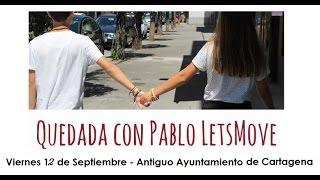 Quedada con Pablo Letsmove