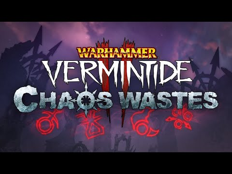 Warhammer: Vermintide 2 - Chaos Wastes | Official Trailer