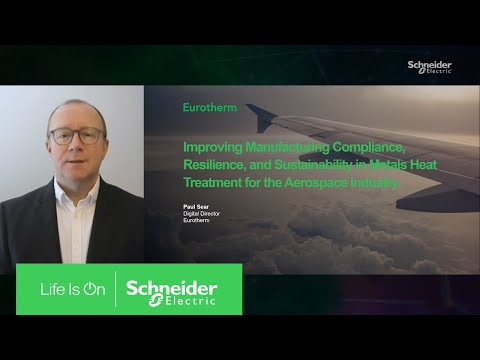 Improving Manufacturing of Heat Treatment Metals for Aerospace Industry | Schneider Electric