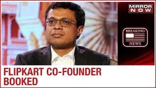 FIR filed against Flipkart co-founder Sachin Bansal for dowry harassment