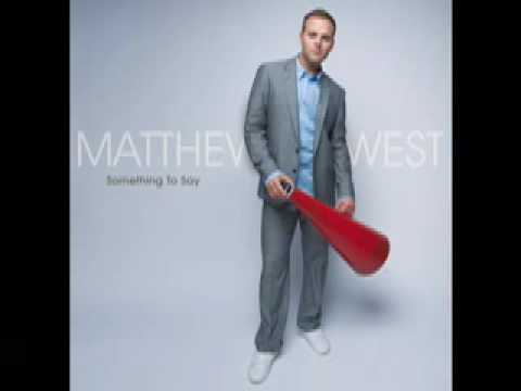 Matthew West- You Are Everything