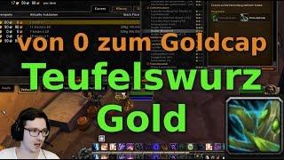 [Wow Legion] von 0 zum Goldcap  ► Teufelswurz Gold