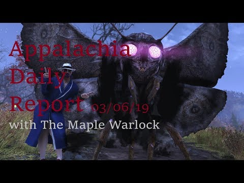 Appalachia Daily Report 03/06/19 with The Maple warlock