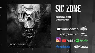 Sic Zone - My Personal Terror (Official Music Video)