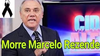Record TV - Morre Marcelo Rezende, apresentador do