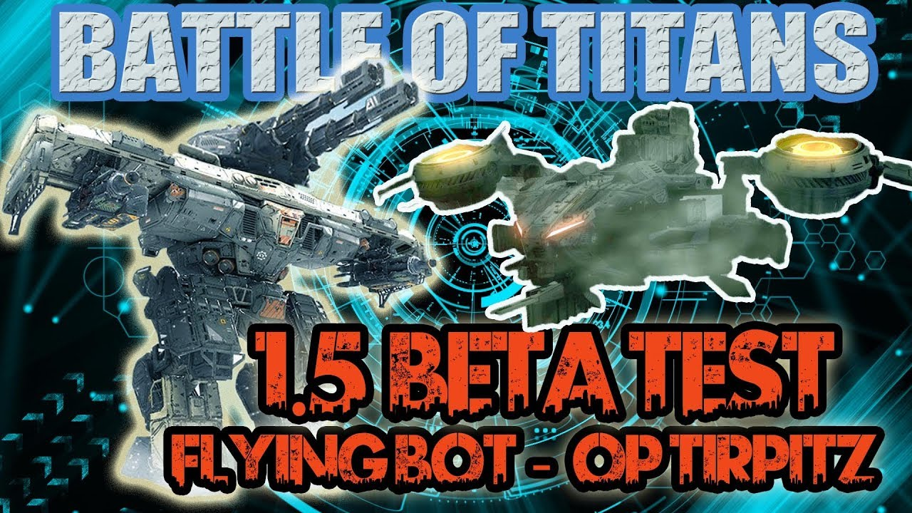Battle of Titans BoT | 1 5 Beta gameplay | Cormorant flying bot and OP  Tirpitz