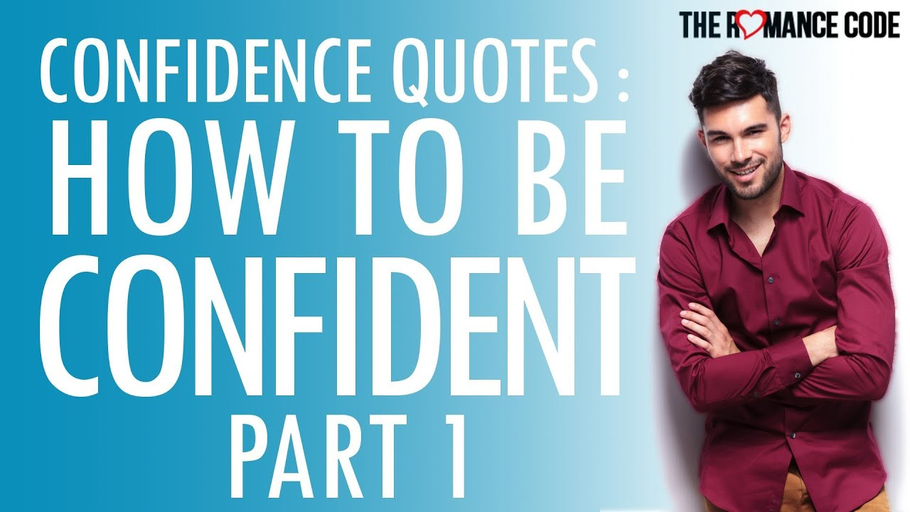 Confidence Quotes How To Be Confident Part 1  Youtube. Dr Seuss Quotes Early Moments. Happy Quotes Quotes Tumblr. Tattoo Quotes About Strength For Guys. Disney Quotes Rain. Faith God Quotes Tumblr. Smile Depression Quotes. Visiting Country Quotes. Motivational Quotes Using Candy Bars