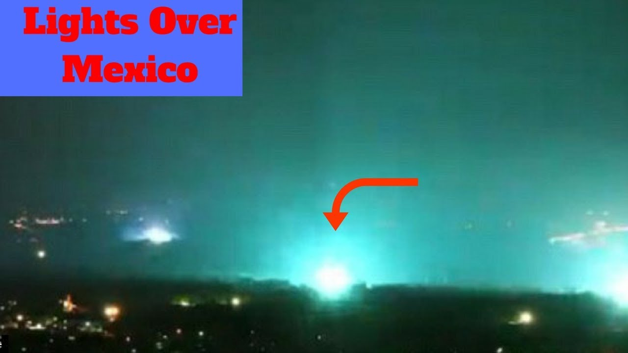 Earthquake Lights Over Mexico Sep 24 2017 Doovi