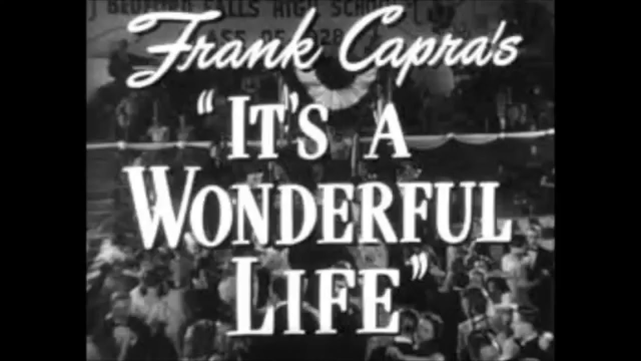 It 39 S A Wonderful Life 1946 Movie Review Youtube