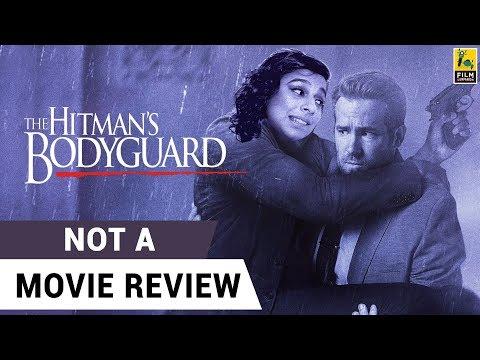 The Hitman's Bodyguard   Not A Movie Review   Sucharita Tyagi