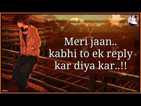 Kavi To Ek Reply Kar Dia Kar | Broken Heart Sad Dialogue Status 💔