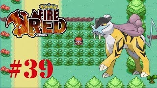 Pokemon Fire Red #39 - Cách Bắt Raikou, Entei, Suicune