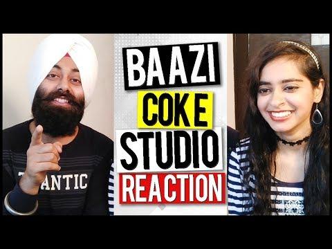 Indian Reaction on Baazi, Coke Studio   Sahir Ali Bagga & Aima Baig