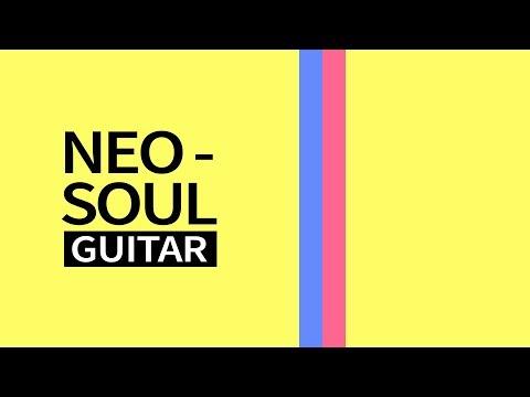 NEO SOUL GUITAR - Acordes, Técnica, Artistas...