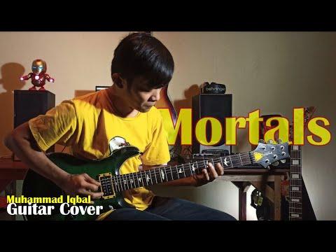 Mortals - Warriyo Ft Laura Brehm - Muhammad Iqbal (Guitar Cover)