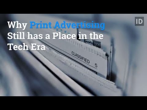 Why Print Advertising Still has a Place in the Tech Era