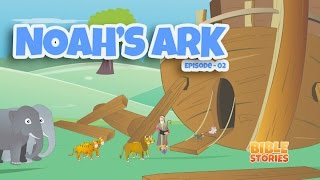 Bible Stories for Kids! Noah's Ark (Episode 2)