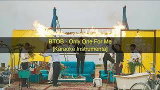 KPOP 비투비 BTOB - Only One For Me [Karaoke Instrumental] ~