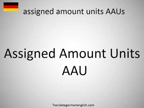 How to say assigned amount units AAUs in German?