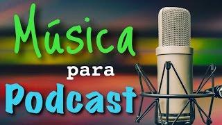 Musica de fondo para podcast