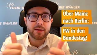 Jetzt Erst Recht: Über Mainz Nach Berlin! FREIE WÄHLER In Den #Bundestag 💪🧡