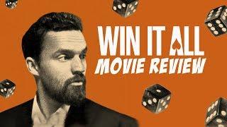 Win it All Movie Review (A Netflix Original)