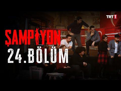 Şampiyon 24. Bölüm