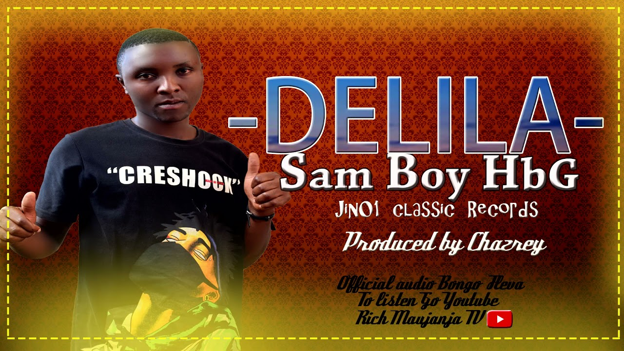 Download DELILA - SAM BOY HBG (Official audio Bongo fleva)