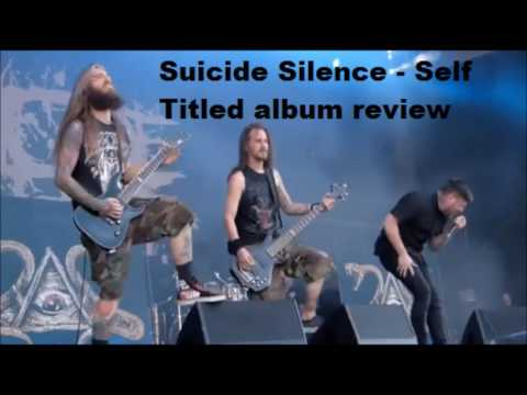 """Suicide Silence - Self Titled full album review """"complete change of direction.."""""""
