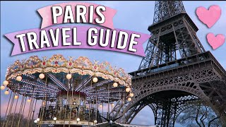10 Things To Do In Paris | Travel Guide