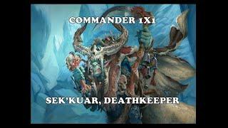 Commander 1x1 - Sek´kuar, Deathkeeper Vs Sai, Master Thopterist - Magic Online
